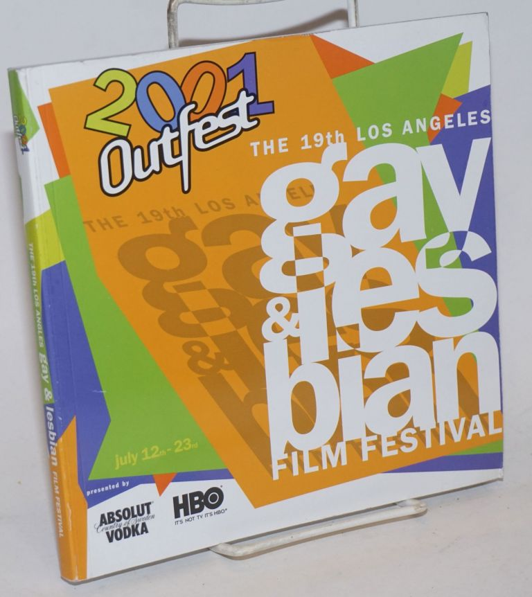 Outfest 2001: the 19th Los Angeles Gay & Lesbian Film Festival; Los Angeles July 12-23, 2001