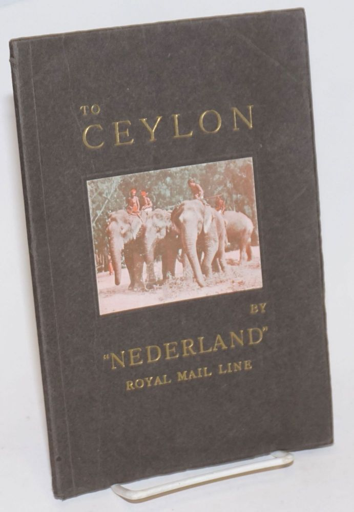 "To Ceylon by ""Nederland"" Royal Mail Line"