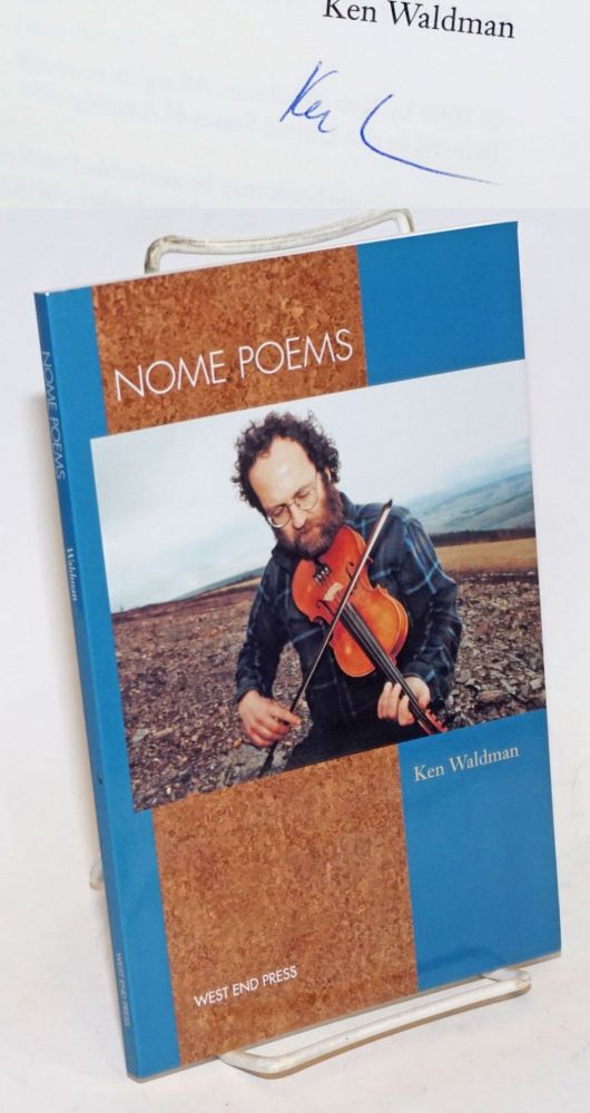 Nome Poems: [signed]. Ken Waldman.