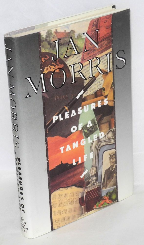 Pleasures of a tangled life. Jan aka James Morris Morris.