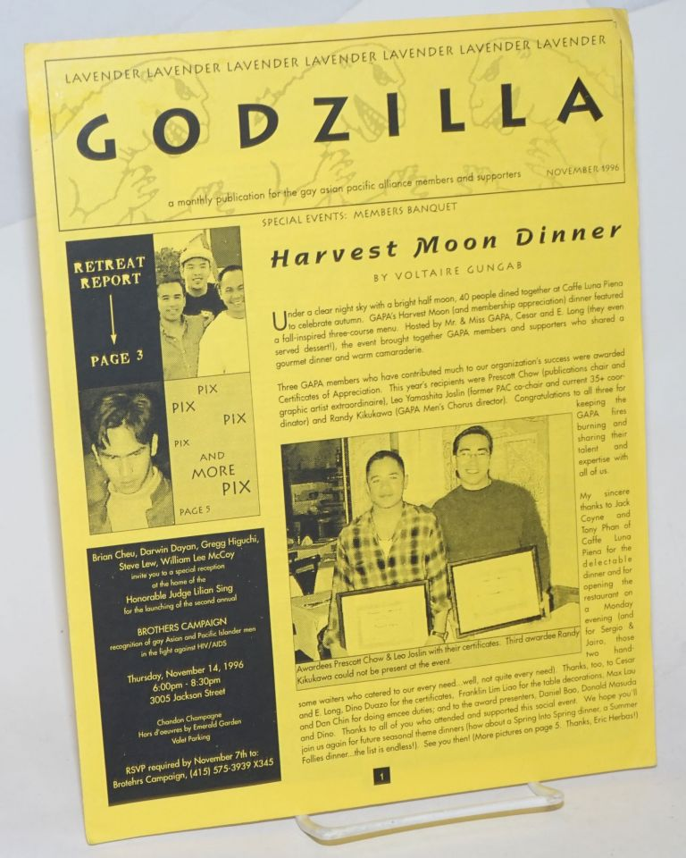 Lavender Godzilla: a monthly publication for the Gay Asian Pacific Alliance members and supporters November 1996: Harvest Moon Dinner. Voltaire GungabAlan S. Quismorio Gay Asian Pacific Alliance.