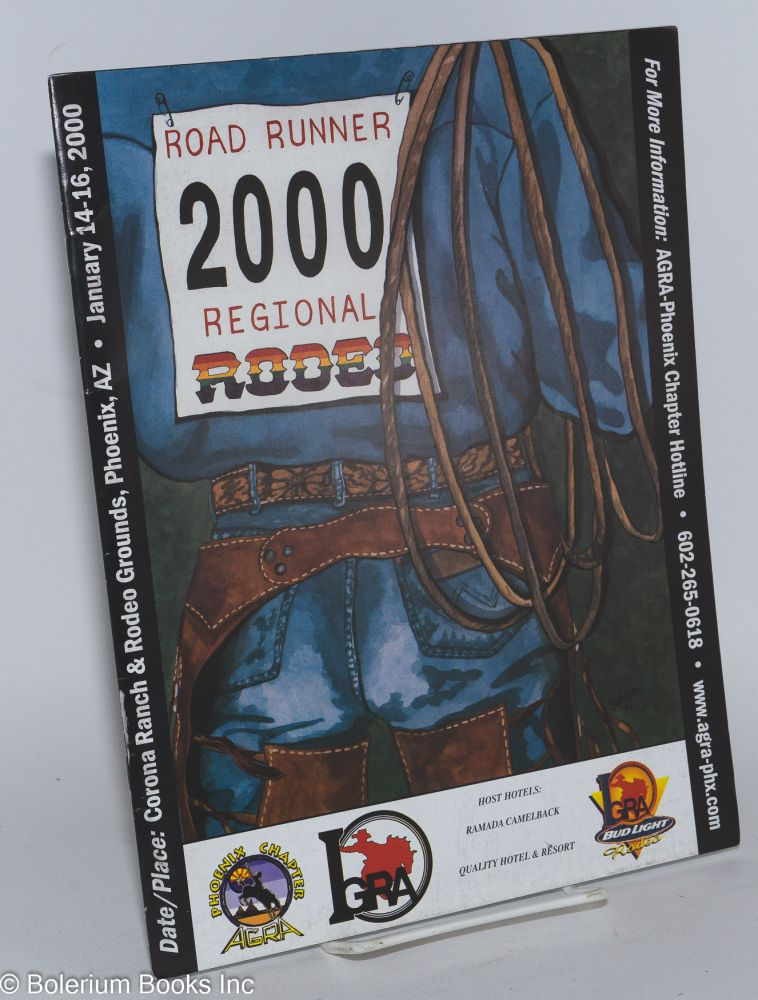 2000 Roadrunner Regional Rodeo souvenir program, Corona Ranch & Rodeo Grounds, Phoenix, AZ, Jan. 15-17, 1999