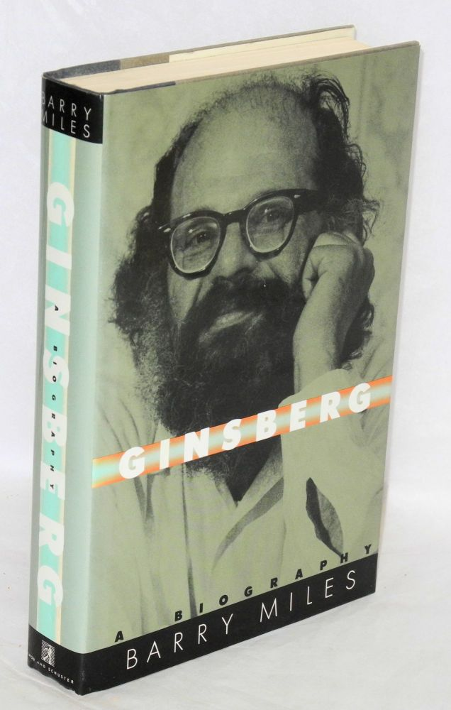 Ginsberg; a biography. Barry Miles.