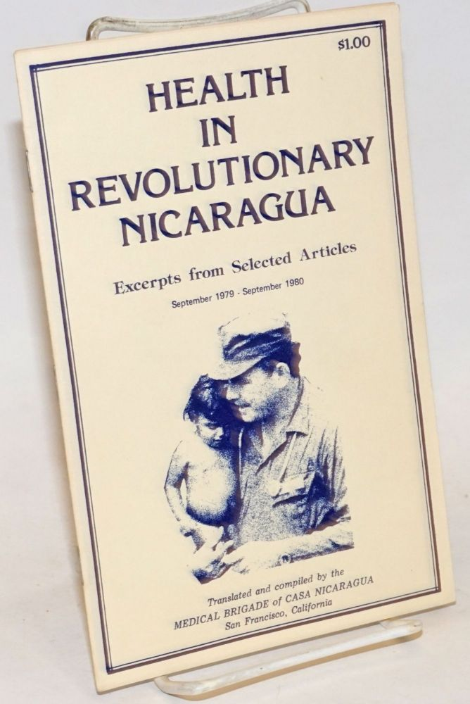 Health in revolutionary Nicaragua. Excerpts from selected articles. September 1979 - September 1980.