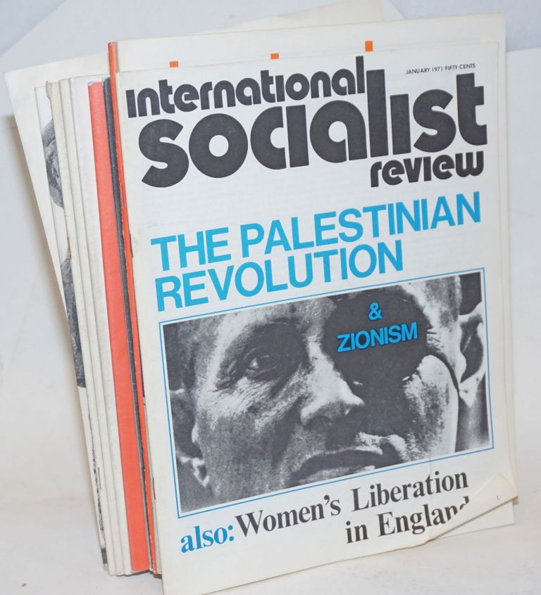International Socialist Review [11 issues]. Larry Seigle, eds Les Evans, Numbers.
