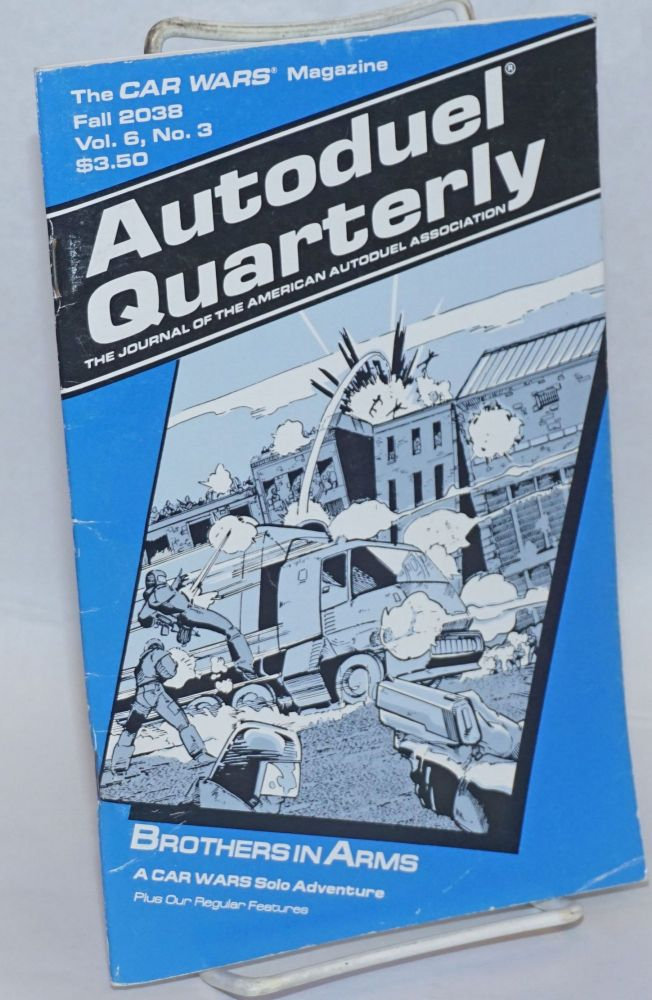 "Autoduel quarterly: the journal of the American Autoduel Association. Vol. 6, no. 3 (""Fall 2038"")"