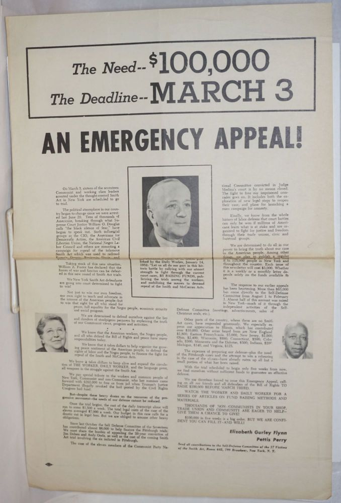 An emergency appeal! The need -- $100,000. The deadline -- March 3. Elizabeth Gurley Flynn, Pettis Perry.