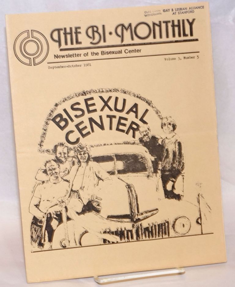 The Bi-monthly: newsletter of the Bisexual Center; vol. 5, #5, Sept/Oct 1981