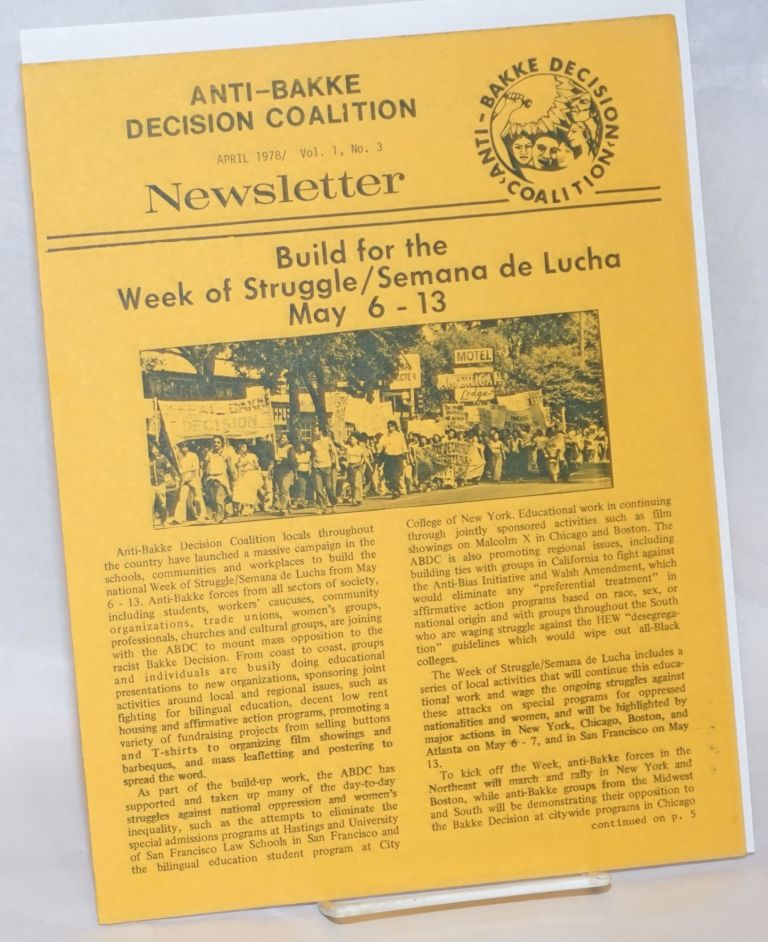 Anti-Bakke Decision Coalition Newsletter. Vol. 1 no. 3 (April 1978)