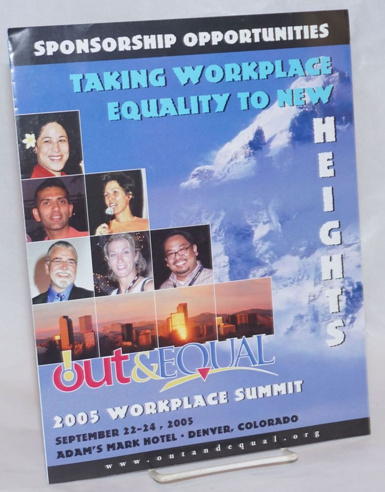 Out & Equal 2005 Workplace Summit [brochure] September 22-24, 2005, Adam's Mark Hotel, Denver, Colorado