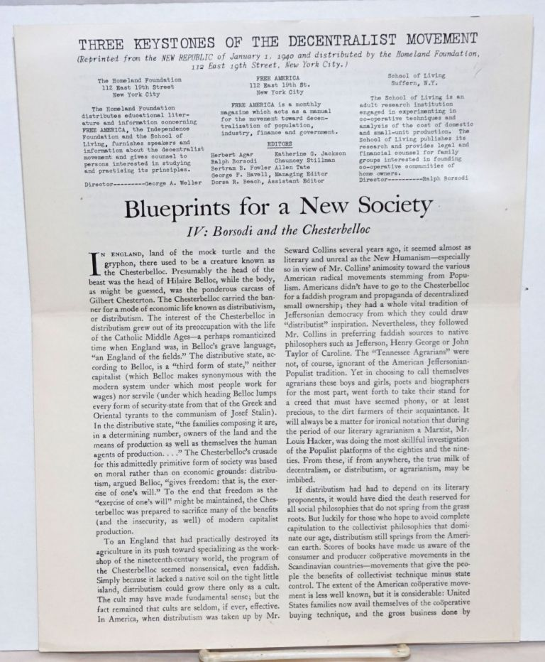 Blueprints for a new society, IV: Borsodi and Chesterbelloc. Three keystones of the decentralist movement (Reprinted from the New Republic of January 1, 1940 and distributed by the Homeland Foundation...). John Chamberlain, Ralph Borsodi.