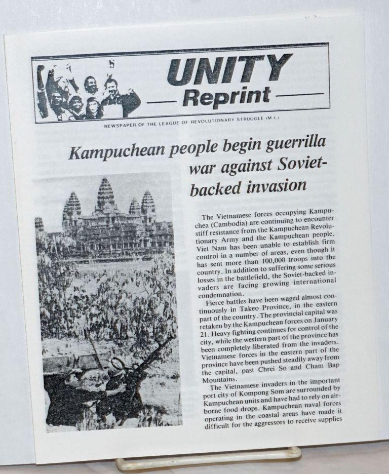 Kampuchean people begin guerrilla war against Soviet-backed invasion [with] Vietnamese invaders unable to crush Kampuchean resistance [Leaflet reprinting two articles from Unity, newspaper of the League of Revolutionary Struggle (M-L)]