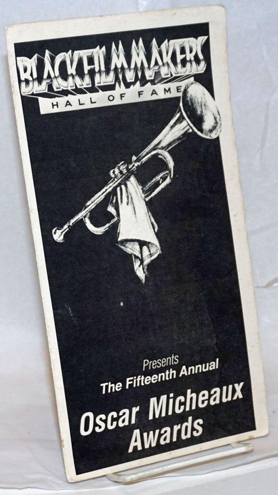 Black Filmmakers Hall of Fame presents the Fifteenth Annual Oscar Micheaux awards ceremony
