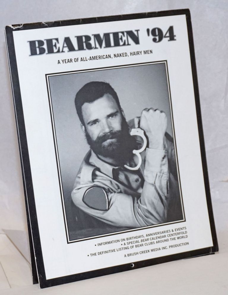 Bearmen '94: a year of all-American, naked, hairy men [calendar]