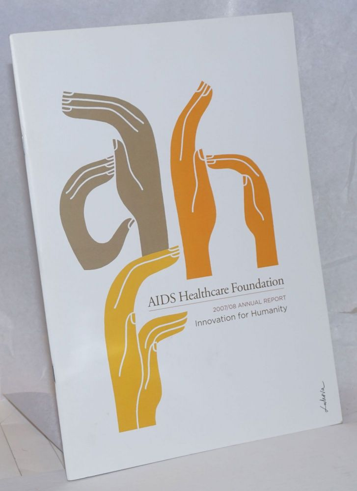 AIDS Healthcare Foundation: 2007/08 annual report