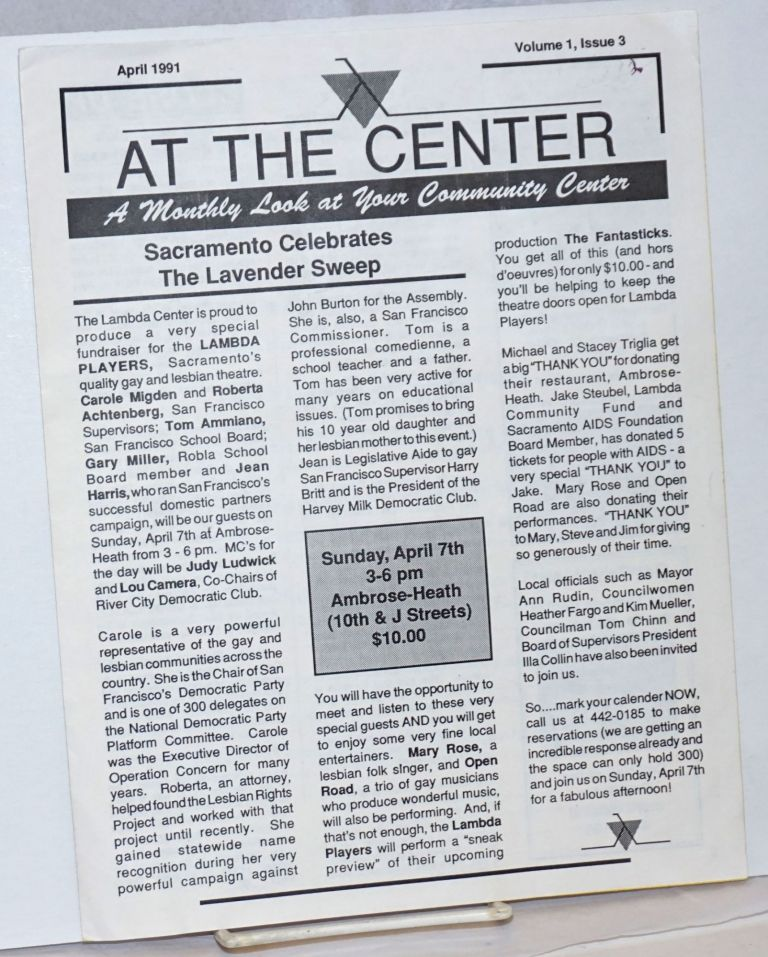 At the Center: a monthly look at your community center vol. 1, #3, April 1991; Sacramento celebrates the Lavender Sweep