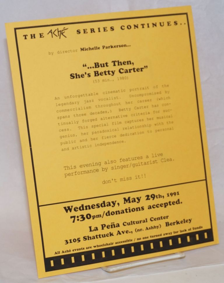 "The Ache Series Continues ""...but then, she's Betty Carter"" [handbill]"