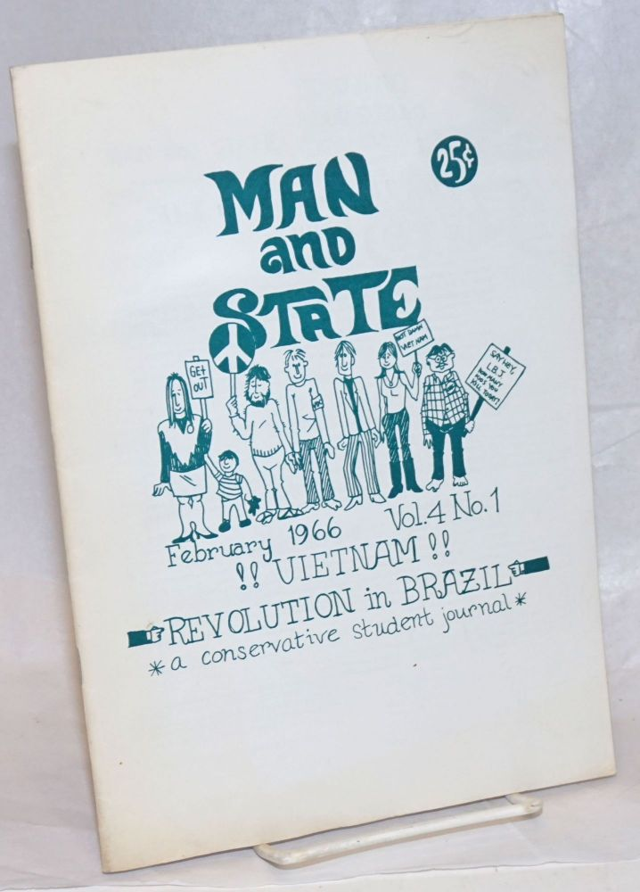 Man and State: a conservative student journal. Vol. 4 no. 1 (February 1966). David Levy.