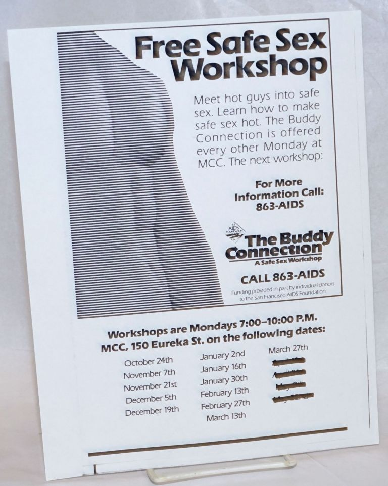 Free Safe Sex Workshop [handbill]. The Buddy Connection at MCC.