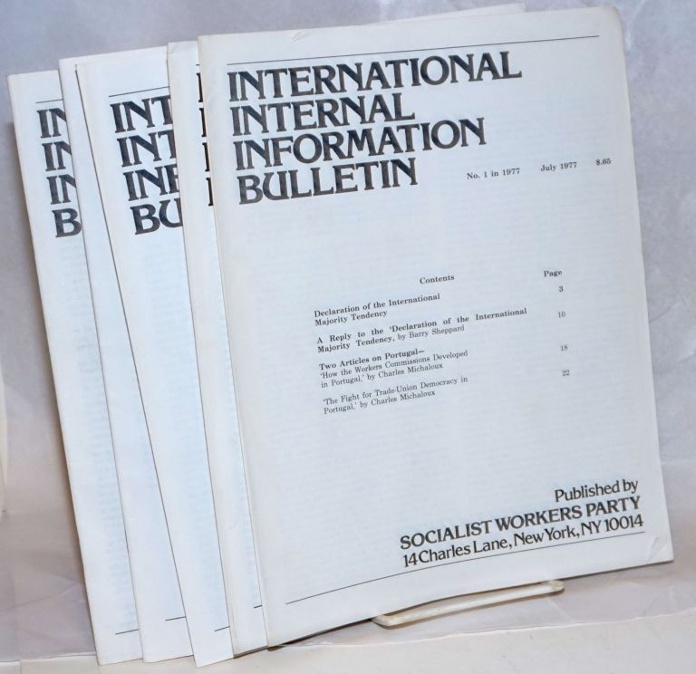International internal information bulletin, no. 1 in 1977, July, to no. 5, August. Socialist Workers Party.