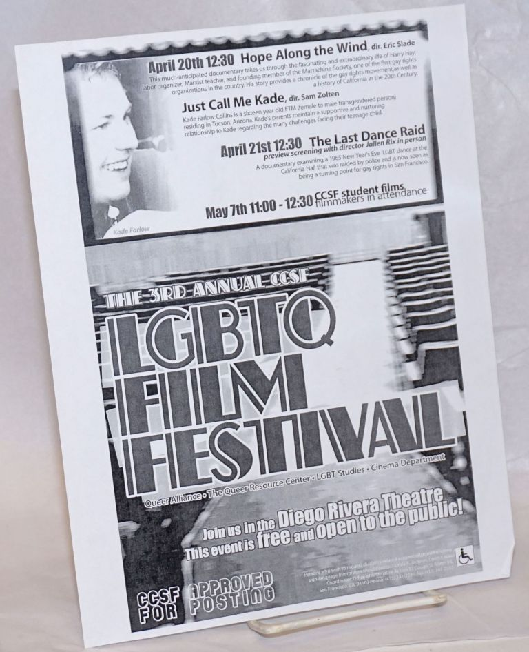 The 3rd Annual CCSF LGBTQ Film Festival [handbill] Join us in the Diego Rivera Theatre