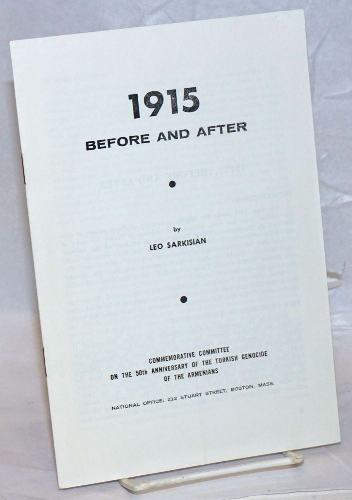 1915: before and after. Leo Sarkisian.