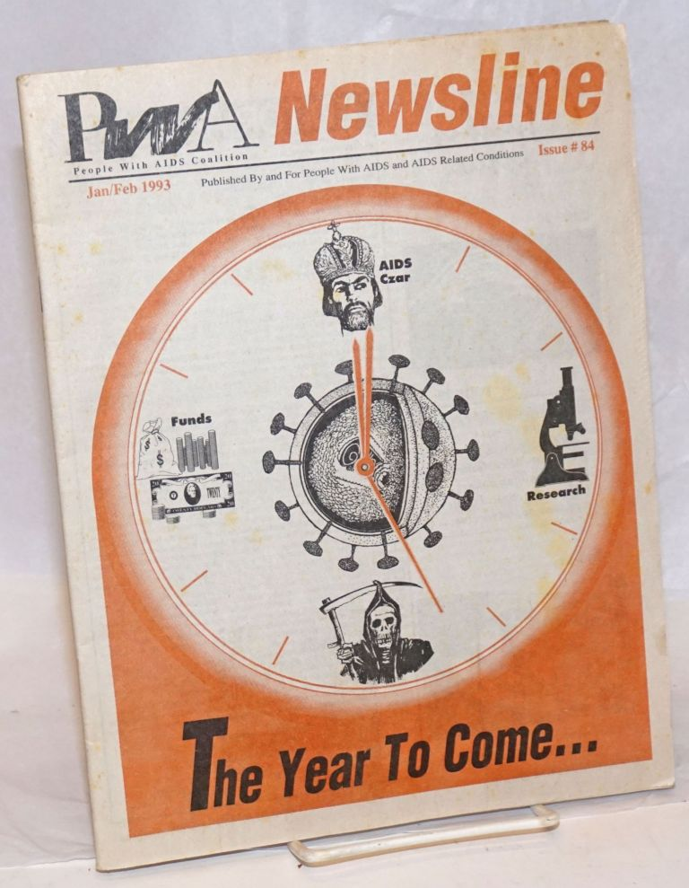 PWA Coalition newsline: published by and for people with AIDS and AIDS related conditions; issue #84, Jan/Feb 1994. Bree Scott-Hartland, Mary Cotter Andrew Velez, Richard H. Rhodes.