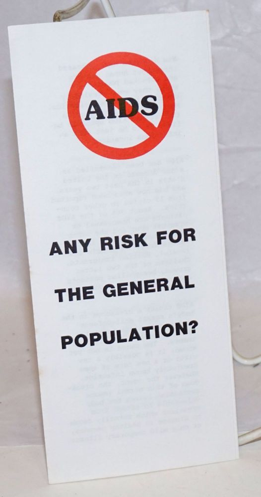 AIDS: Any Risk for the General Population? [brochure]