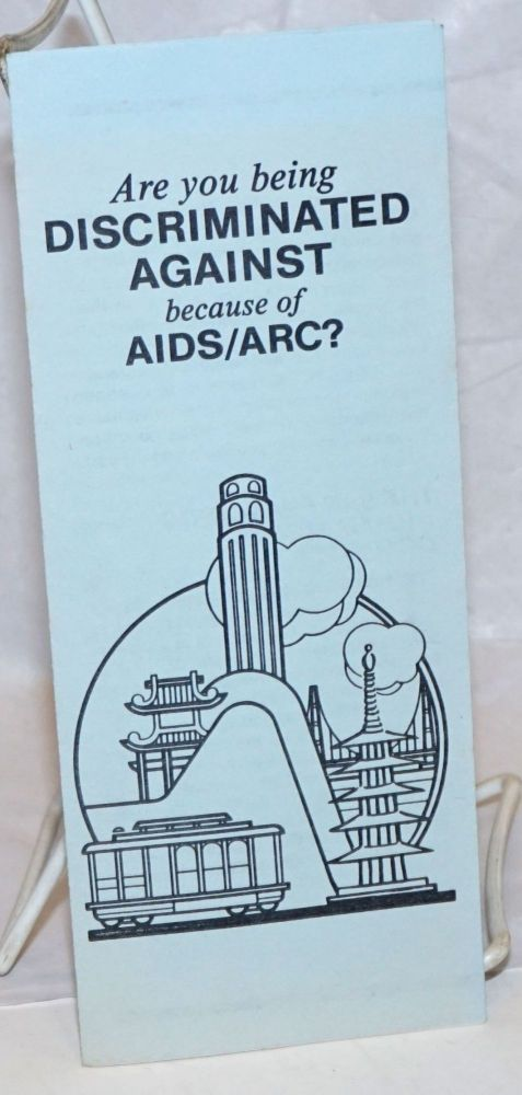 Are You Being Discriminated Against Because of AIDS/ARC? [brochure]