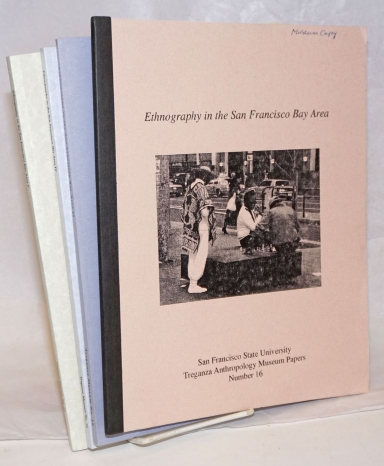 Ethnography in the San Francisco Bay Area (Nos. 1, 2, 4, 5