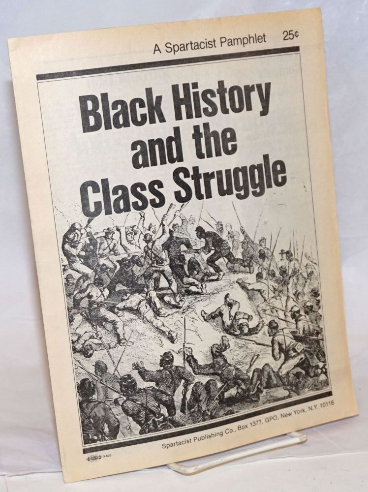 Black history and the class struggle