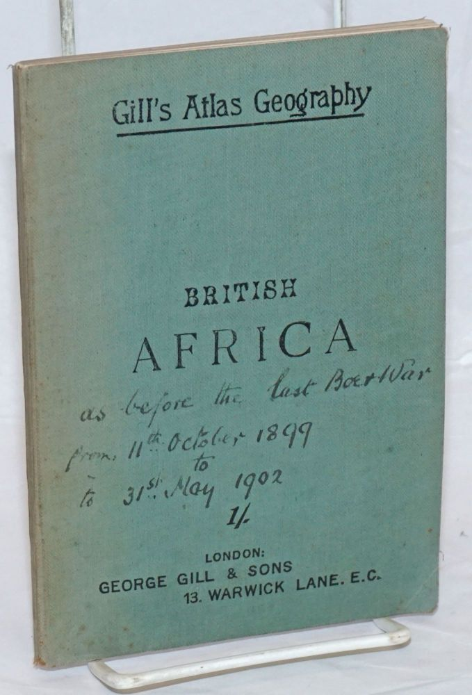 Gill's Atlas Geography. British Africa