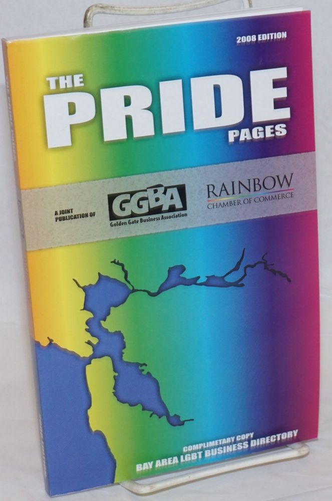 The GGBA Pride Pages 2008 edition the Bay Area LGBT business directory
