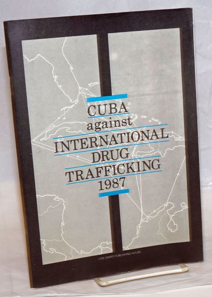 Cuba against international drug trafficking, 1987