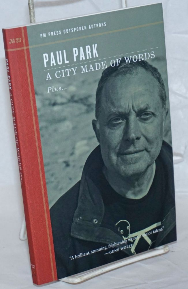 A City Made of Words, plus. Paul Park.