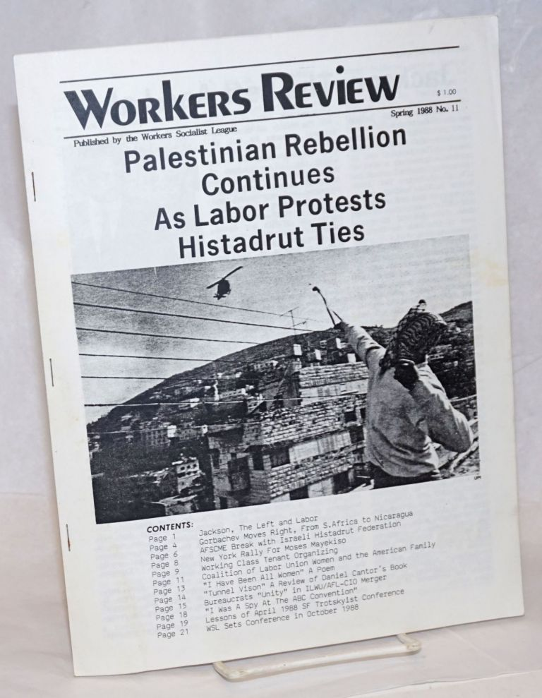Workers Review. No. 11 (Spring 1988). Workers Socialist League, formerly Proletarian Tasks Tendency.