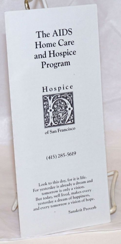The AIDS Home Care and Hospice Program [brochure]