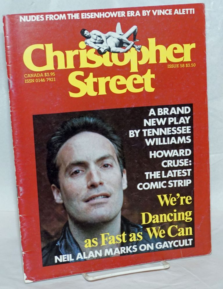 Christopher Street: vol. 5, #10, November 1981, issue #58: Tennessee Williams' New Play. Charles L. Ortleb, Tennessee Williams publisher, Lawrence Mass, Gordon Glasco, Neil Alan Marks, Howard Cruse.