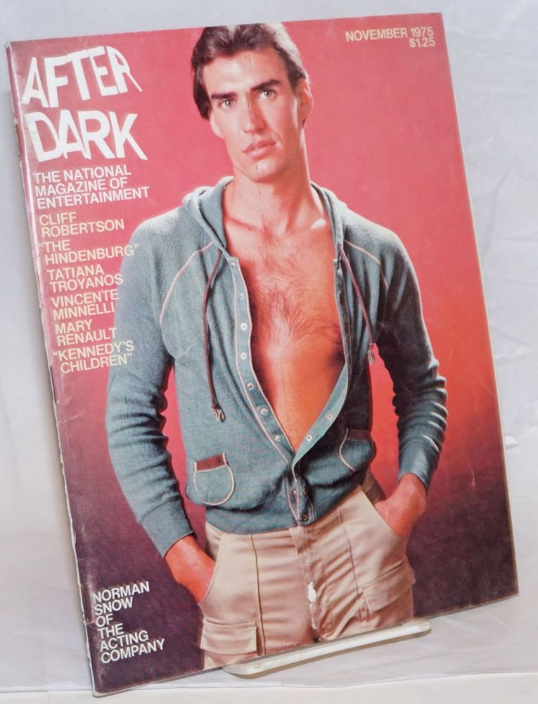 After Dark: the national magazine of entertainment vol. 8, #7, November 1975: Norman Snow of The Acting Company cover story. William Como, Norman Snow Patrick Pacheco, Viola Hegy Swisher, Mary Renault, Vincente Minelli, Kevin Kline, Patti LuPone, Cliff Robertson.