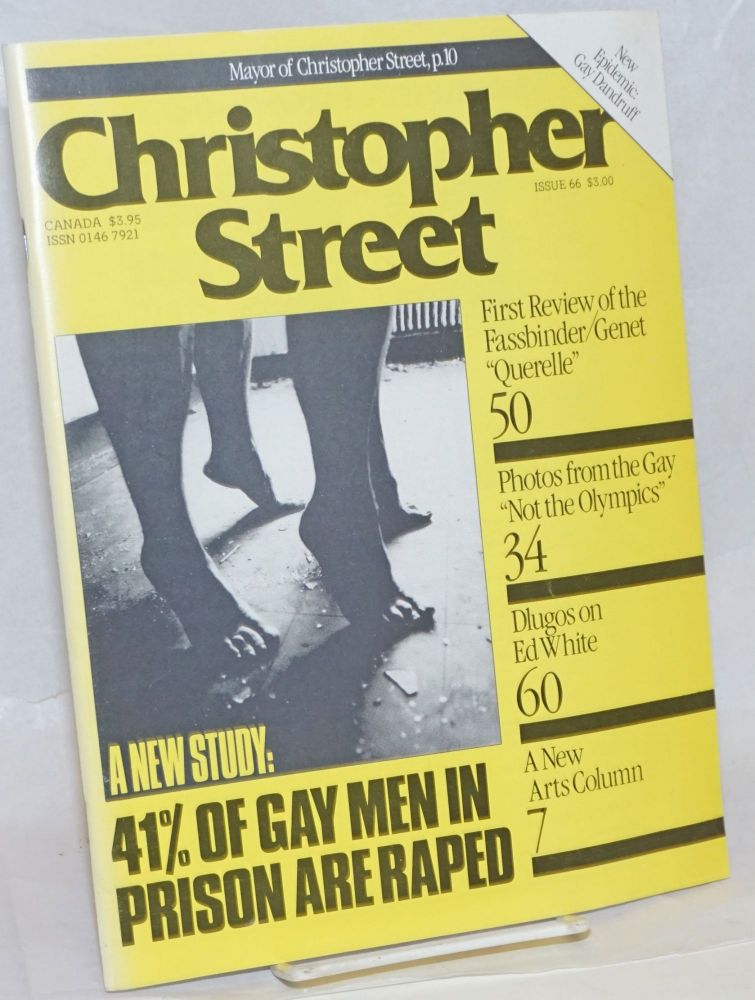 Christopher Street: vol. 6, #6, issue #66: 41% of Gay men in Prison are Raped. Charles L. Ortleb, Arthur Tress publisher, Tim Dlugos, Fassbinder, Felice Picano.