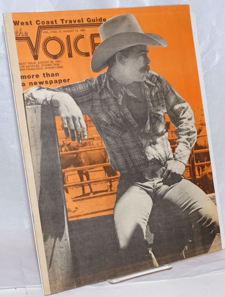 The Voice: more than a newspaper; vol. 3, #17, August 14, 1981; West Coast Travel Guide. Paul D. Hardman, Senator Milton Marks Quentin Kopp, E. Lee Clifton.