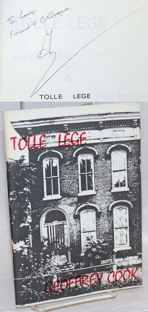 Tolle Lege: Witness & The league - poems [signed]. Geoffrey Cooke.
