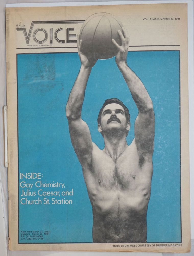 The Voice: more than a newspaper; vol. 3, #6, March 13, 1981; Gay Chemistry & Church Street Station. Paul D. Hardman, Quentin Kopp Milton Marks, Donald McLean.