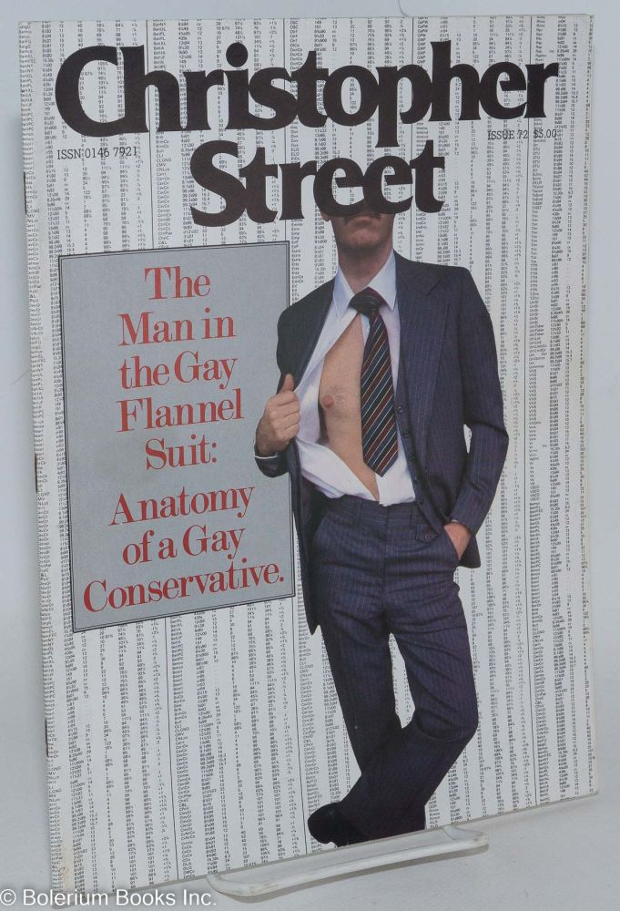 Christopher Street: vol. 6, #12, issue #72, January 1983; The Man in the Gay Flannel Suit. Charels L. Ortleb, Kate Walter. Robert Mapplethorpe publisher, Andrew Holleran, Ethan Mordden, Quentin Crisp, N. K. Severin.