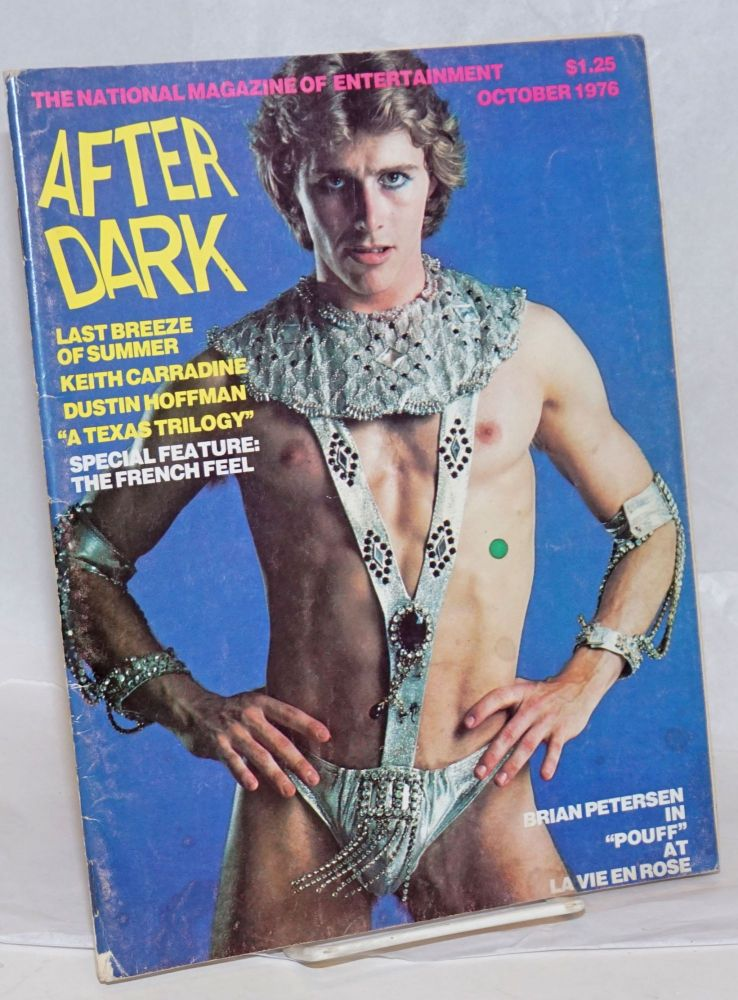 "After Dark: the national magazine of entertainment vol. 9, #6, October 1976; Brian Petersen in ""Pouffe"" William Como, Dustin Hoffman Keith Carradine, Viola Hegyi Swisher, Leslie Caron, Preston Jones, Patrick Pacheco."