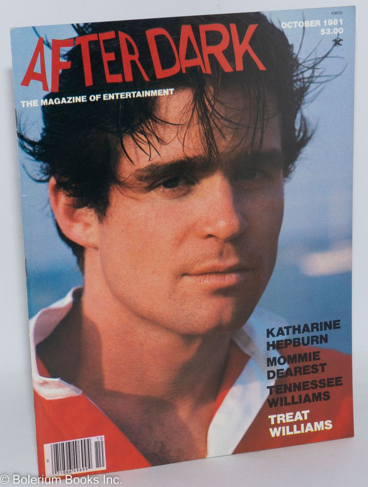After Dark: the magazine of entertainment; vol. 14, #5, October 1981: Treat Williams cover. Louis Miele, Treat Williams Marilyn Stasio, Katherine Hepburne, Tennessee Williams.