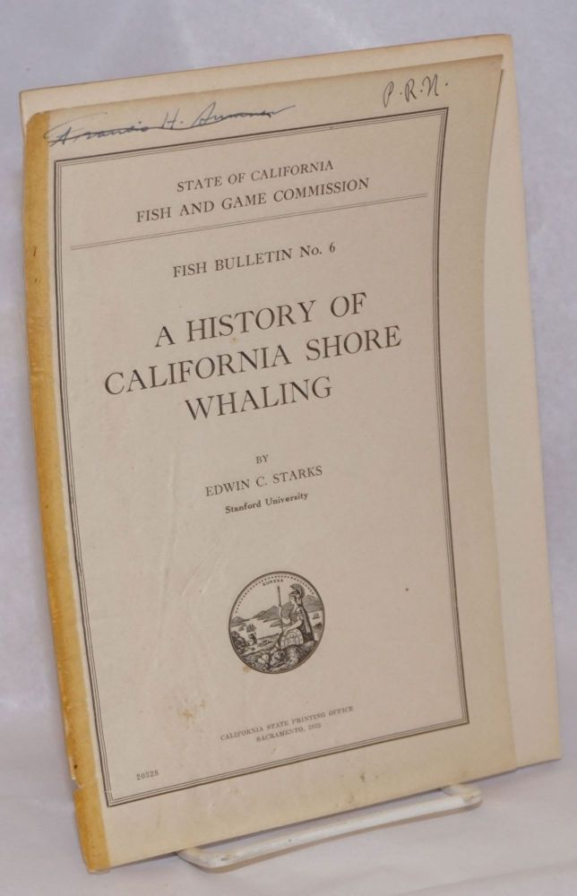 A History of California Shore Whaling by Edwin C  Starks on Bolerium Books