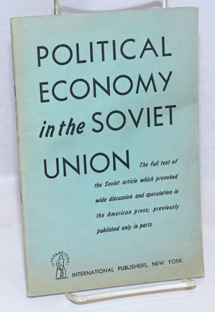 Political Economy in the Soviet Union: Some Problems of Teaching the Subject. Translated from the Russian by Emily G. Kazakevich with the collaboration of Vladimir D. Kazakevich.