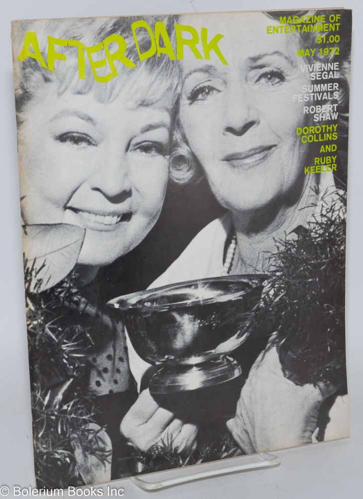 After Dark: magazine of entertainment vol. 5, #1, May 1972; Dorothy Collins & Ruby Keeler. William Como, Ruby Keeler Dorothy Collins, Martin Sheen, Viola Hegyi Swisher, Robert Shaw.