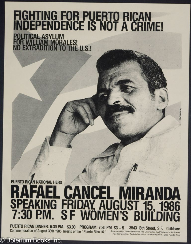 Fighting for Puerto Rican independence is not a crime / Political asylum  for William Morales! No extradition to the US! / Puerto Rican national hero